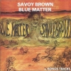 SAVOY BROWN - Blue Matter (1969) (Expanded edition CD