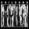 COILGUNS - Millennials (Limited edition LP) (2018)