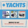 YACHTS - Suffice To Say - The Complete Yachts Collection (3CD-Box) (2018)