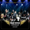MAD DOGS UNCHAINED - Live 2017 (Limited edition CD) (2018)