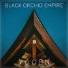 BLACK ORCHID EMPIRE - Yugen (2018)