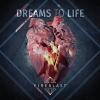 FIREBLAST - Dream To Life (2018)