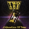 TWO ARE ONE - A Question Of Time (1995) (Expanded edition CD