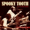SPOOKY TOOTH - Son Of Your Father (Classic Radio Broadcast 1969) (CD