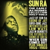 SUN RA - The Early Albums Collection: 1957-1963 (4CD-Box) (2018)