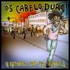 OS CABELO DURO - A Gente Só Se Fode (TRANSPARENT YELLOW LP) (2018)