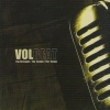 VOLBEAT - The Strenght / The Sounds / The Songs (2005)