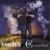 """VORTEX / CRUSADERS - Zurück In Die Zukunft (Back From The Future) (7""""EP) (2008)"""