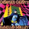 RUBELLA BALLET - Danger Of Death (2018) (LP)