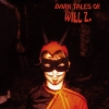 WILL Z - Dark Tales Of Will Z (Limited edition CLEAR/WHITE LP) (2014)