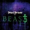 DEVILDRIVER - Beast+3 (2011) (re-release