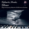 V/A - Spheric Music - SILVER (25th Anniversary Selection Of Electronic Rarities) (2016)