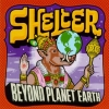 SHELTER - Beyond Planet Earth (Expanded edition DIGI CD) (1997)