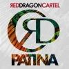 RED DRAGON CARTEL  - Patina (2018) (DIGI)