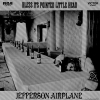 JEFFERSON AIRPLANE - Bless It's Pointed Little Head (1969) (re-release