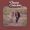 DREAM MACHINE - Breaking The Circle (2017) (CD