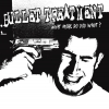 BULLET TREATMENT - What More Do You Want (Limited edition WHITE LP) (2018)