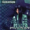 RUNAMOK - Dance Of The Dead (2005)