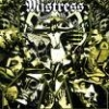 MISTRESS - In Disgust We Trust (2005)